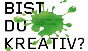 SchnupperStudium Design Ostern 2014