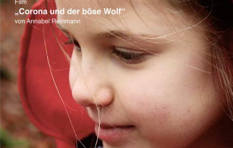 """werkschau / film """"corona und der böse wolf"""""""